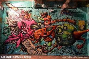 Saying Goodbye to Kunsthaus Tacheles in Berlin