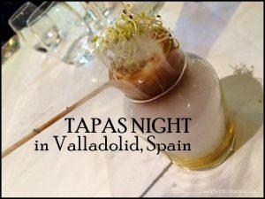Tapas Night in Valladolid, Spain
